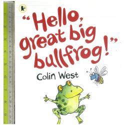 hello bullfrog