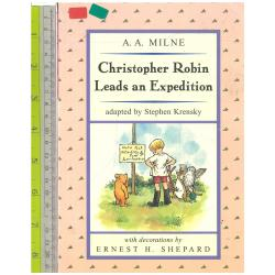 Christoper Robin Leads an Expedition