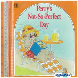 Perry's Not-so-perfect Day