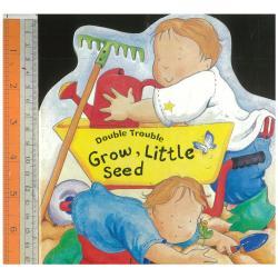 Grow,Little Seed
