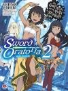 มันผิดรึไงถ้าใจอยากจะพบรักในดันเจี้ยน ภาคพิเศษ Sword Oratoria เล่ม 2