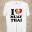 BP526 เสื้อยืด I LOVE MUAY THAI #4 thumbnail 1